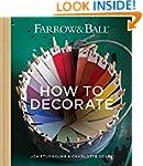 Farrow & Ball How to Decorate: Transf...