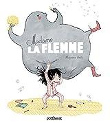 Madame la Flemme