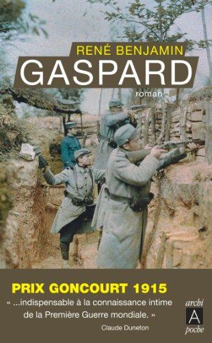 Gaspard : Prix Goncourt 1915 (Romans français)