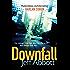 Downfall: Number 3 in series (Sam Capra Series)