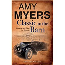 Classic in The Barn (Jack Colby, Car Detective (Hardcover))