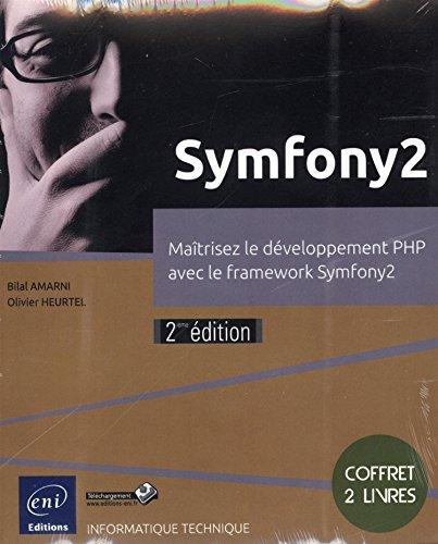 Symfony2 - Coffret de 2 livres - Matrisez le dveloppement PHP avec le framework Symfony2 (2ime dition)
