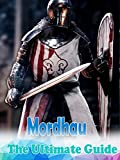 Mordhau Guide : The Complete Tips/FAQ/Maps And More! (English Edition)