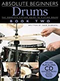 Drums: Book 2 [With Play-Along CD] (Absolute Beginners)