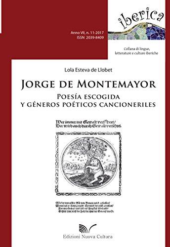 Jorge de Montemayor poesía escogida y géneros poéticos cancioneriles (Iberica)