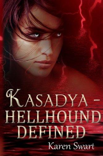 Kasadya Hellhound Defined por Karen Swart