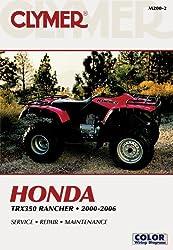Honda Trx350 Rancher 2000-2006 (Clymer Motorcycle Repair)