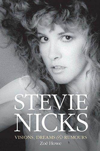 Stevie Nicks: Visions, Dreams & Rumours
