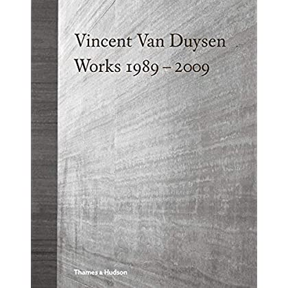 Vincent Van Duysen : Works 1989-2009