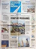 VOIX DU NORD (LA) [No 18068] du 13/07/2002 - SANGATE - SARKOZY ET BLUNKETT ONT ANNONCE LA SUPPRESSION DU CENTRE DE REFUGIES - LES SPORTS - LE GRAND PRIX DE BELGIQUE A LA VOILE - TOUR DE FRANCE - ATHLETISME...