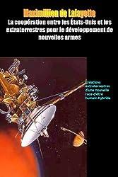 La coopération entre les États-Unis les extraterrestres pour le développement de nouvelles armes