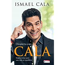 Despierta con Cala / Wake Up With Cala: Inspirations for a Balanced Life