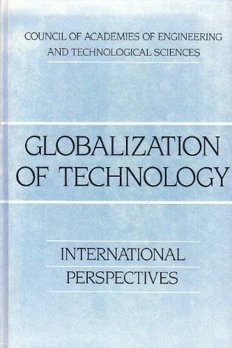 Globalization of Technology: International Perspective: International Perspectives