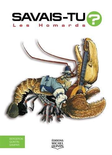 Les homards par Alain-M Bergeron, Michel Quintin