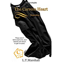 The Carrero Heart ~ Beginning: Arrick & Sophie (The Carrero Series Book 4)