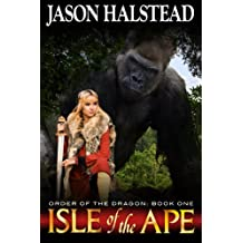 Isle of the Ape (Order of the Dragon Book 1)