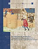 Architecture as Profession: The Origins of Architectural Practice in the Low Countrie...