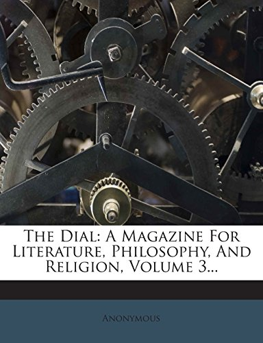 the-dial-a-magazine-for-literature-philosophy-and-religion-volume-3