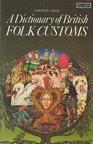 A Dictionary of British Folk Customs