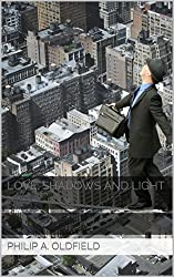 LOVE: SHADOWS AND LIGHT: Collection of poems about relationships