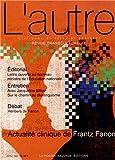 Image de L'autre, N° 39/2012 : ActualitécliniquedeFrantzFanon