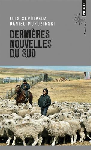Dernières Nouvelles du Sud par Luis Sepulveda