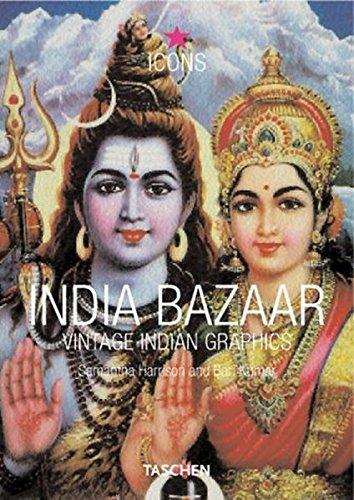 India Bazaar. Vintage Indian Graphics. Ediz. inglese, francese e tedesca (Icons) por Kajiri Jain