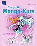 Image de Der große Manga-Kurs: Perfekt zeichnen lernen von japanischen Meistern