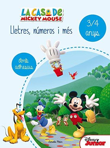 La casa de Mickey Mouse. Lletres, números i més 3/4: Quadern d'activitats d'estiu