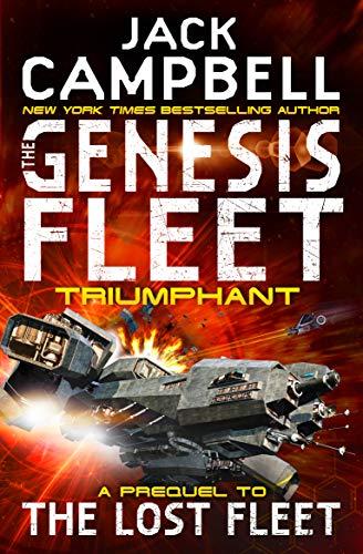 Genesis Fleet - Triumphant (Book 3) (The Genesis Fleet) por Jack Campbell
