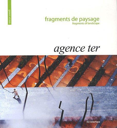 Fragments de paysage : Agence ter