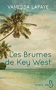 Les brumes de Key West par Vanessa Lafaye