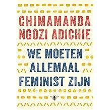 We moeten allemaal feminist zijn (Dutch Edition)