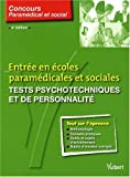 Entrée en écoles paramédicales et sociales : Tests psychotechniques et de personnalité