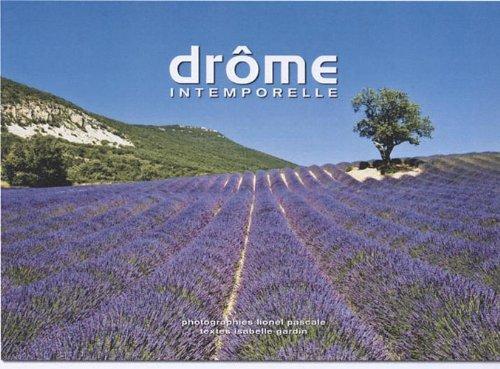 Descargar Libro Drôme intemporelle de Lionel Pascale