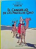 El cangrejo pinzas de oro (en espagnol). Las aventuras deTintin