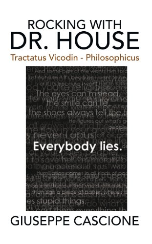 rocking-with-dr-house-tractatus-vicodin-philosophicus-english-edition