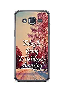 YuBingo Today's going to be bloody amazing Designer Mobile Case Back Cover for Samsung Galaxy J5