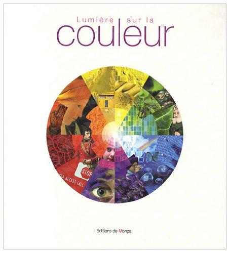 Lumière sur la couleur par Céline Caumon