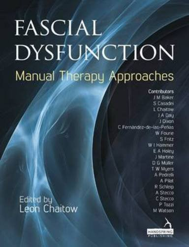 Fascial Dysfunction: Manual Therapy Approaches por Leon Chaitow