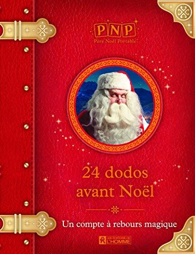 24 dodos avant Noël - Un compte à rebours magique