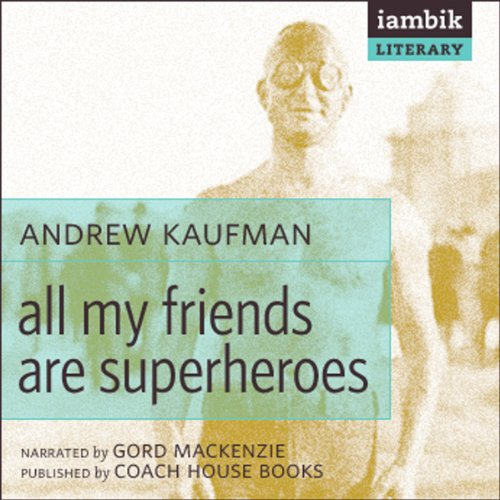 All My Friends Are Superheroes  Audiolibri