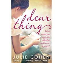 Dear Thing by Julie Cohen (2014-05-08)