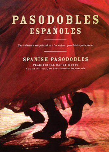 Pasodobles Espanoles (Traditional Dance Music)