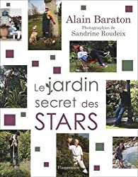 Le jardin secret des stars