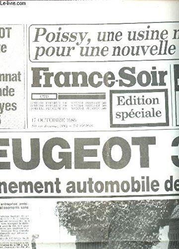 FRANCFE-SOIR - EIDTION SPECIALE DU 17 OCTOBRE 1985 / PEUGEOT 309 L'EVENEMENT AUTOMOBILE DE L'ANNEE - PEUGEOT EN TETE DU CHAMPIONNAT DU MONDE DES RALLYES 1985 etc... par COLLECTIF
