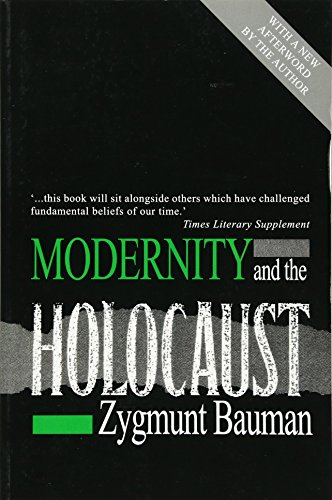 Modernity and the Holocaust por Zygmunt Bauman