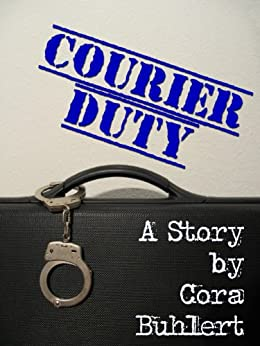 Courier Duty (Carrie Ragnarok Book 1) (English Edition) di [Buhlert, Cora]
