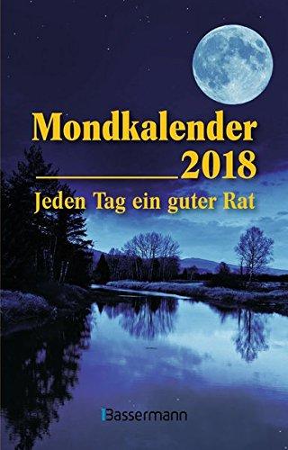 Mondkalender 2018: Jeden Tag ein guter Rat