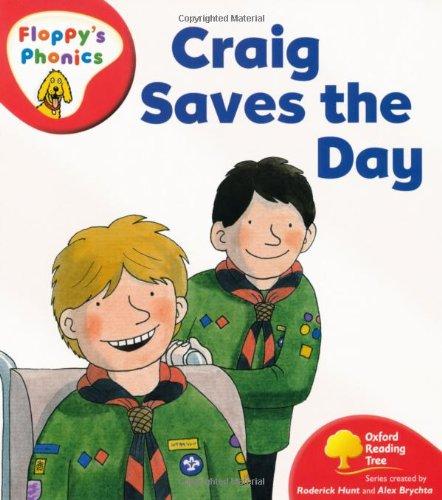 Oxford Reading Tree: Level 4: Floppy's Phonics: Craig Saves the Day